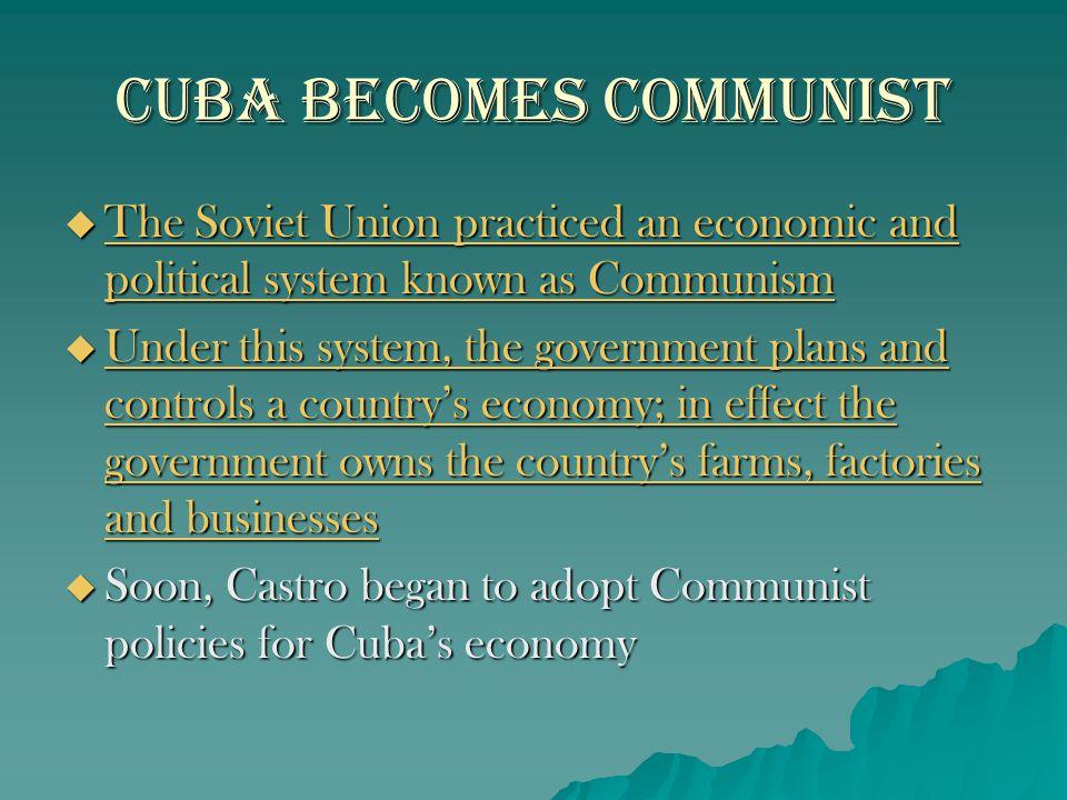 Cuba Becomes Communist