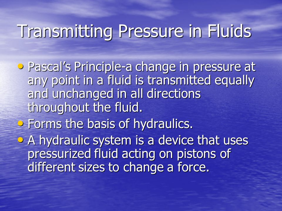 Transmitting Pressure in Fluids