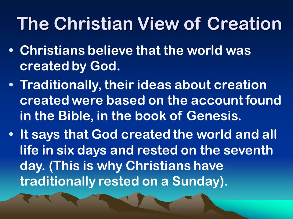 The Christian View of Creation