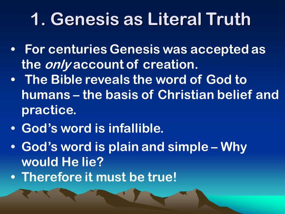 1. Genesis as Literal Truth