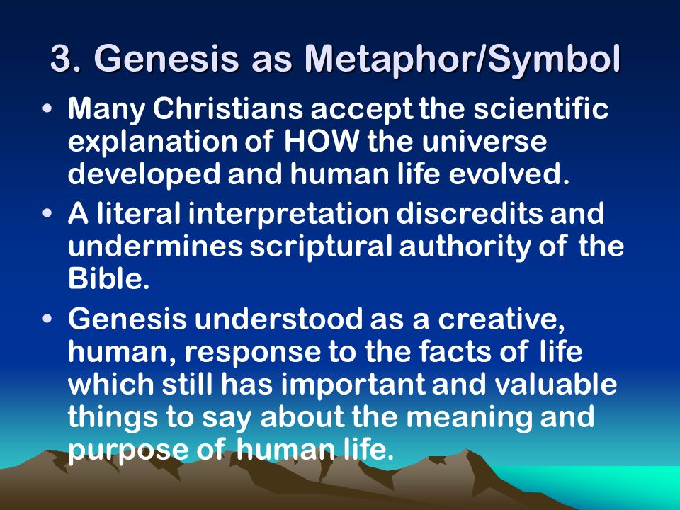 3. Genesis as Metaphor/Symbol