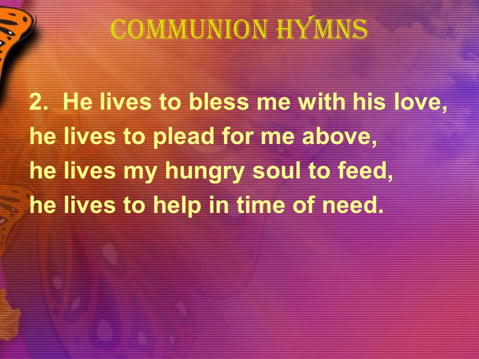 COMMUNION HYMNS