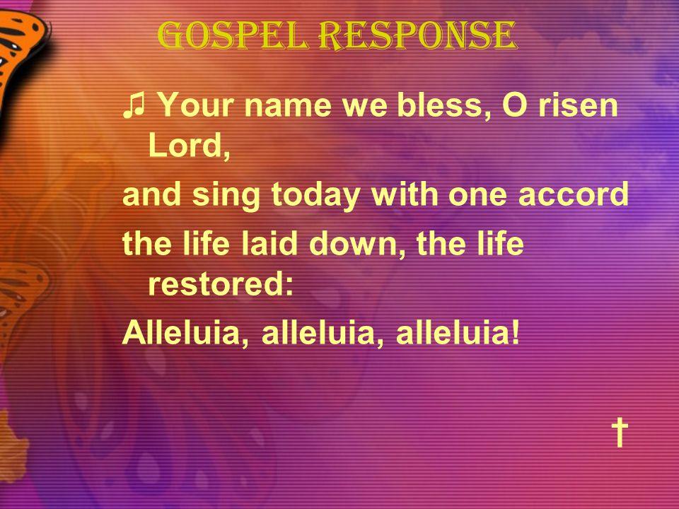 Gospel Response