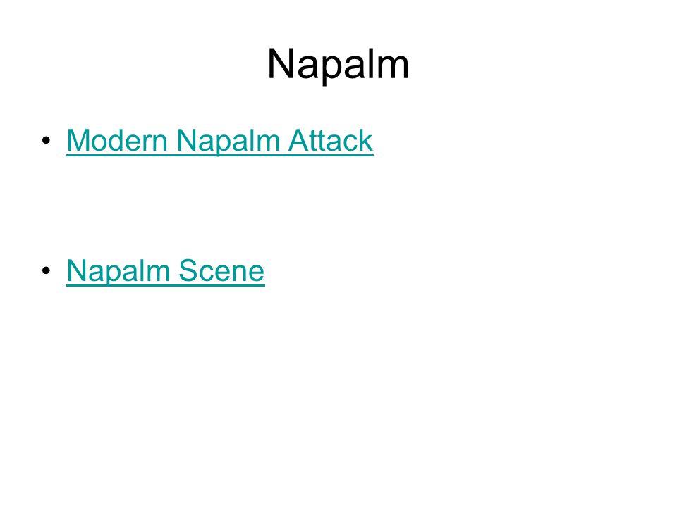 Napalm Modern Napalm Attack Napalm Scene