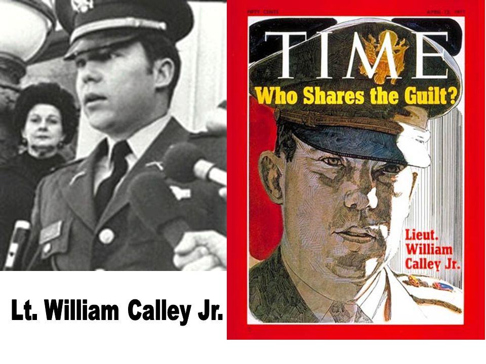 Lt. William Calley Jr. Lt. William Calley Jr.