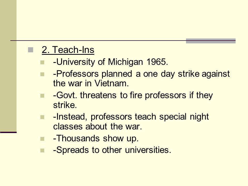 2. Teach-Ins -University of Michigan 1965.