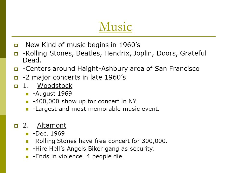 Music -New Kind of music begins in 1960's