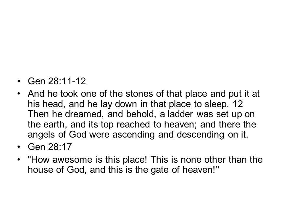Gen 28:11-12