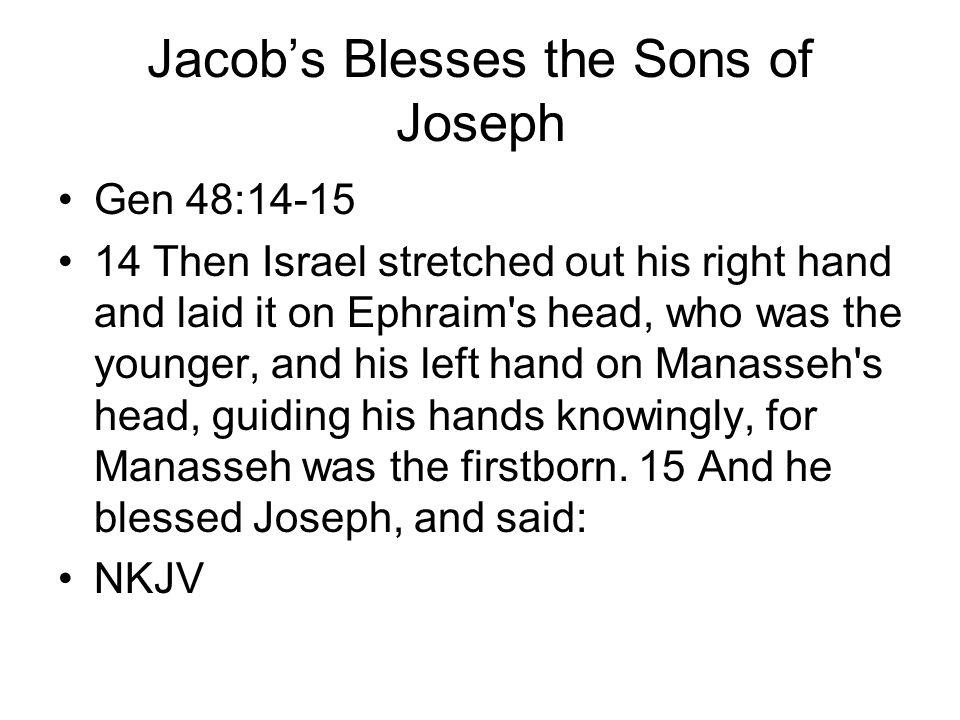 Jacob's Blesses the Sons of Joseph