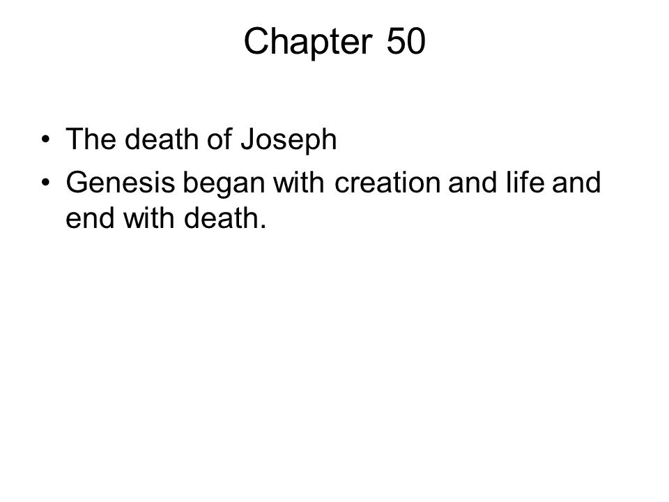 Chapter 50 The death of Joseph