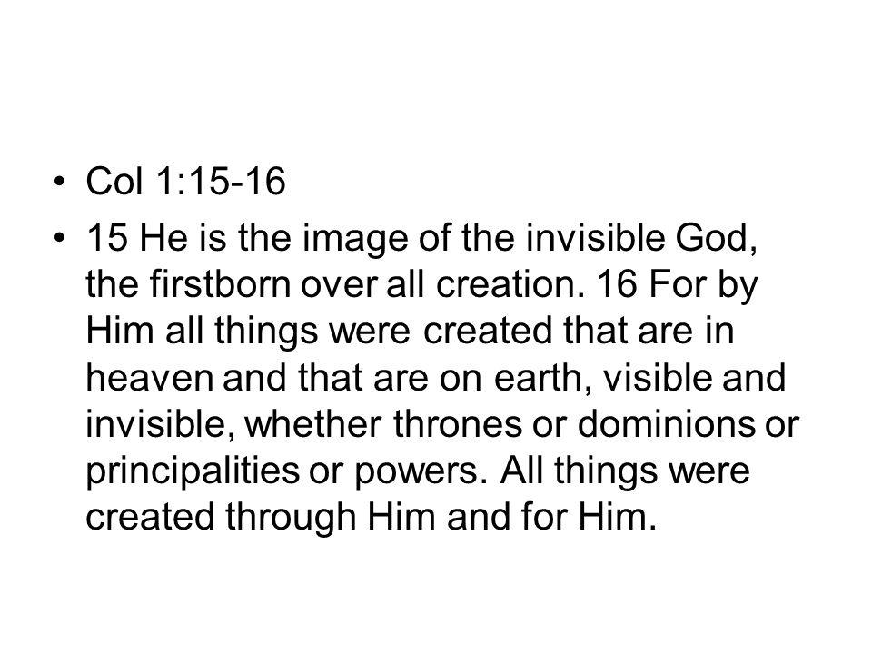 Col 1:15-16