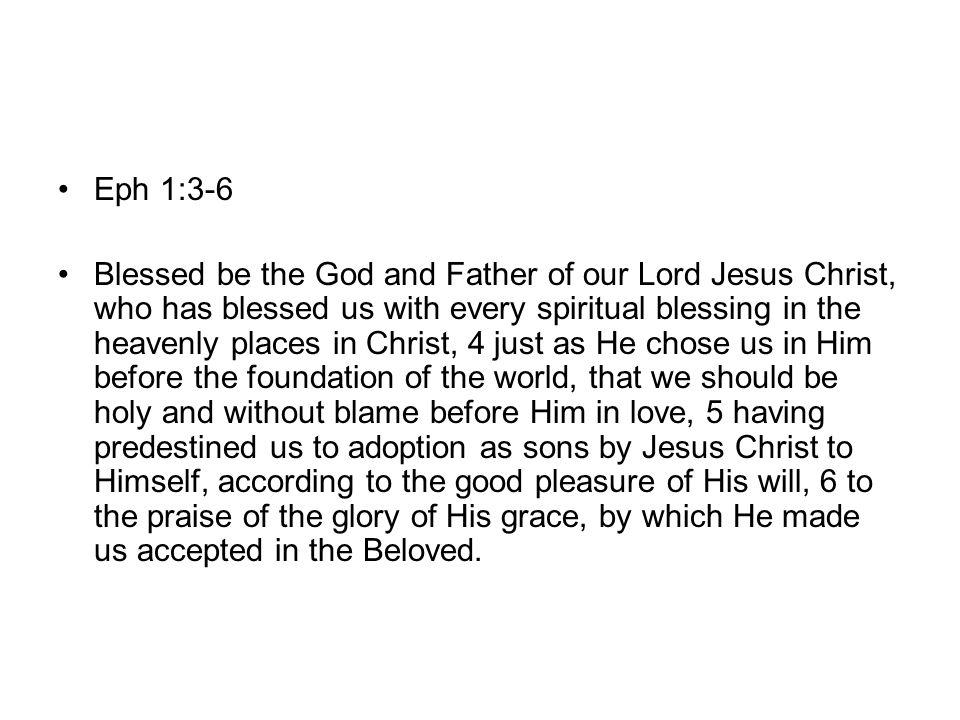 Eph 1:3-6