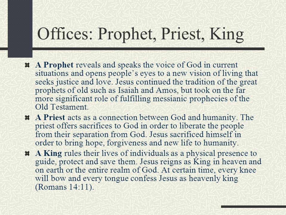 Offices: Prophet, Priest, King