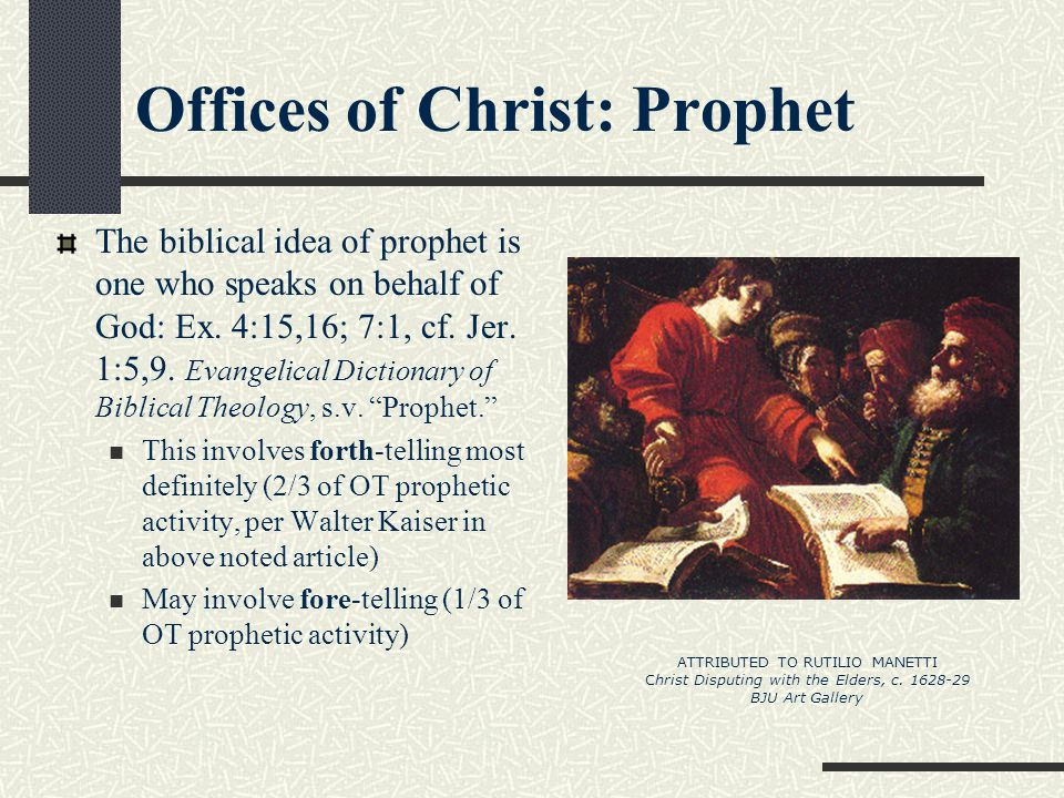 Offices of Christ: Prophet