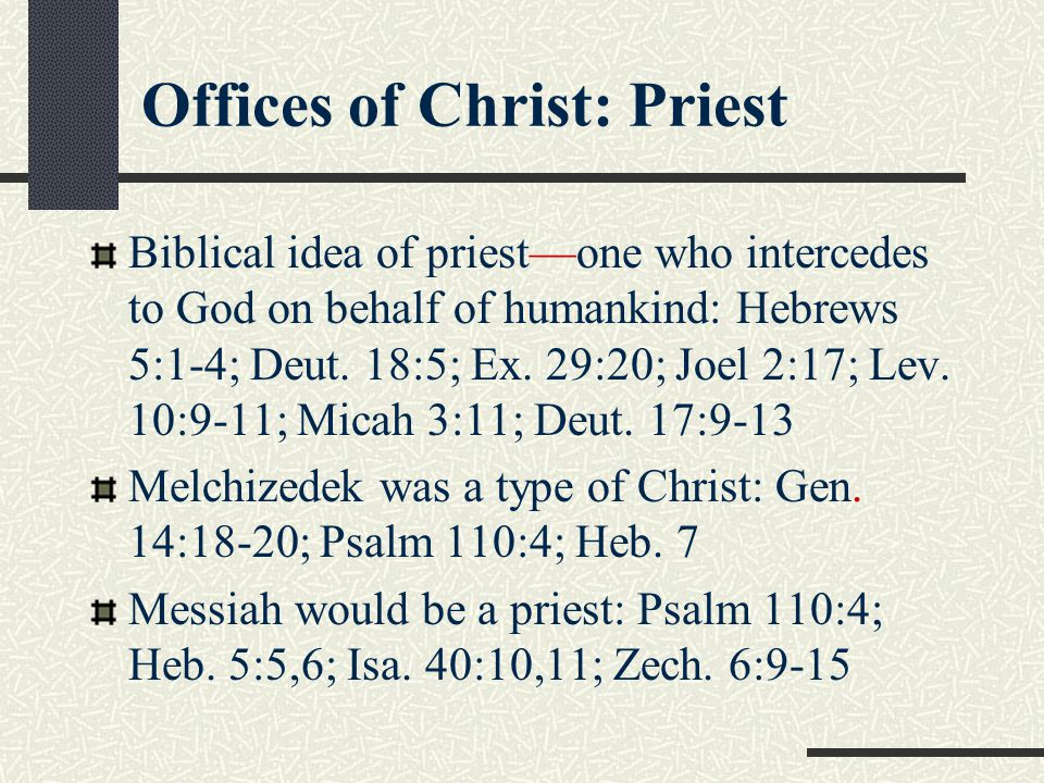 Offices of Christ: Priest
