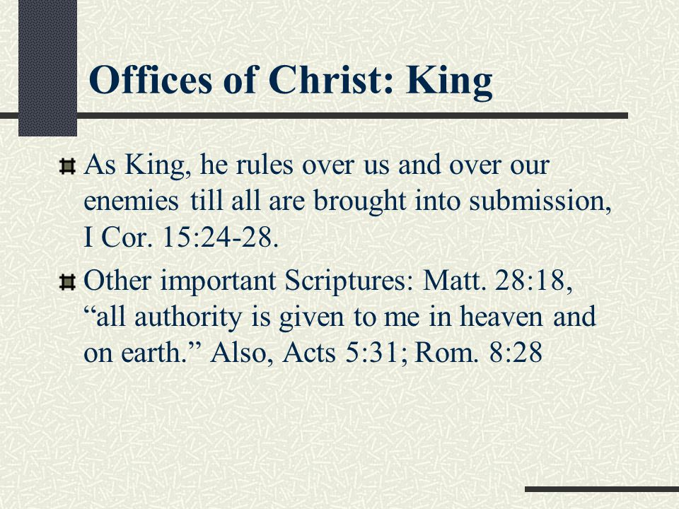 Offices of Christ: King