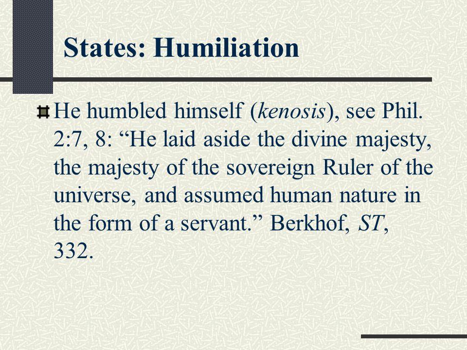 States: Humiliation