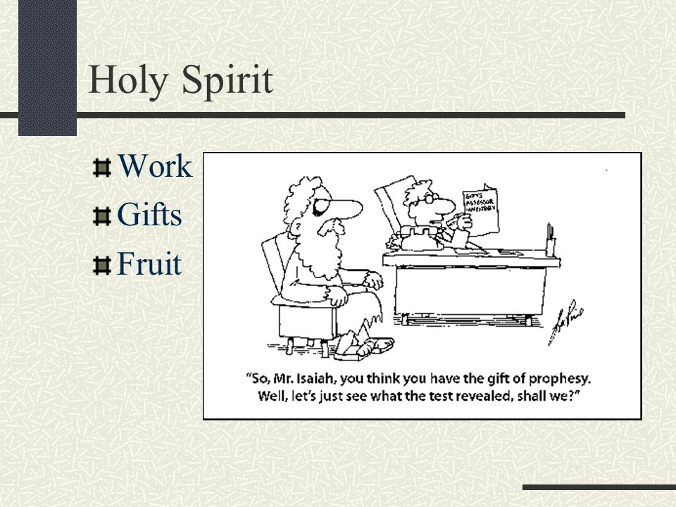 Holy Spirit Work Gifts Fruit