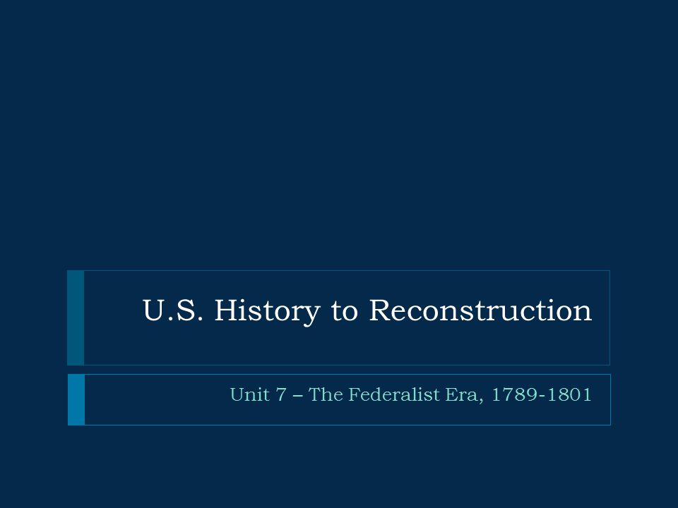 U.S. History to Reconstruction