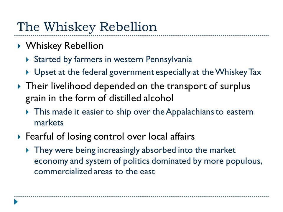 The Whiskey Rebellion Whiskey Rebellion