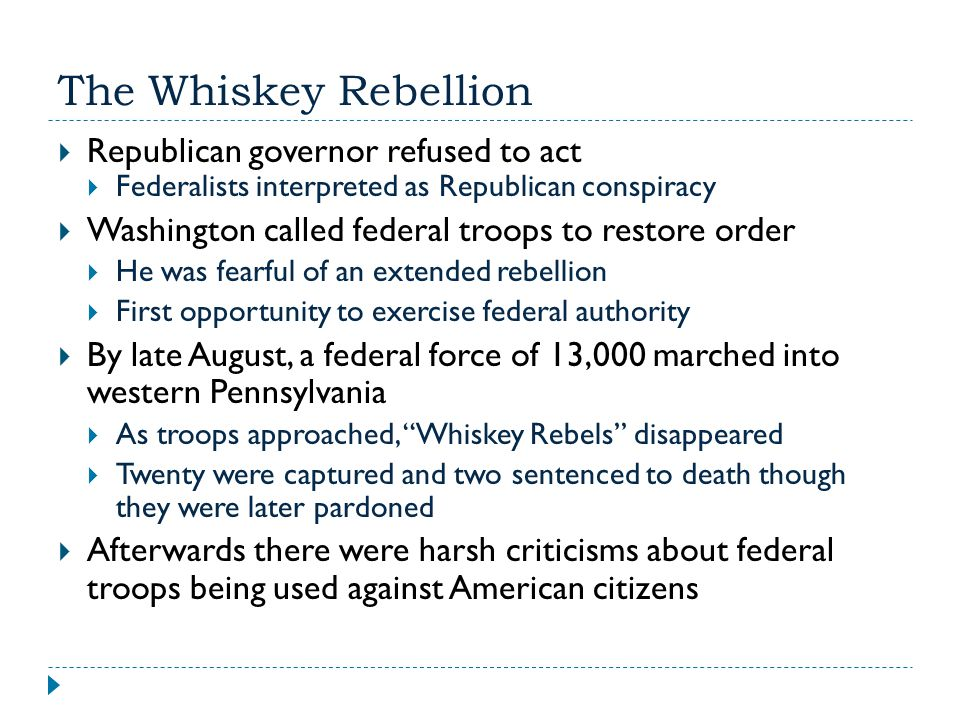 The Whiskey Rebellion Republican governor refused to act