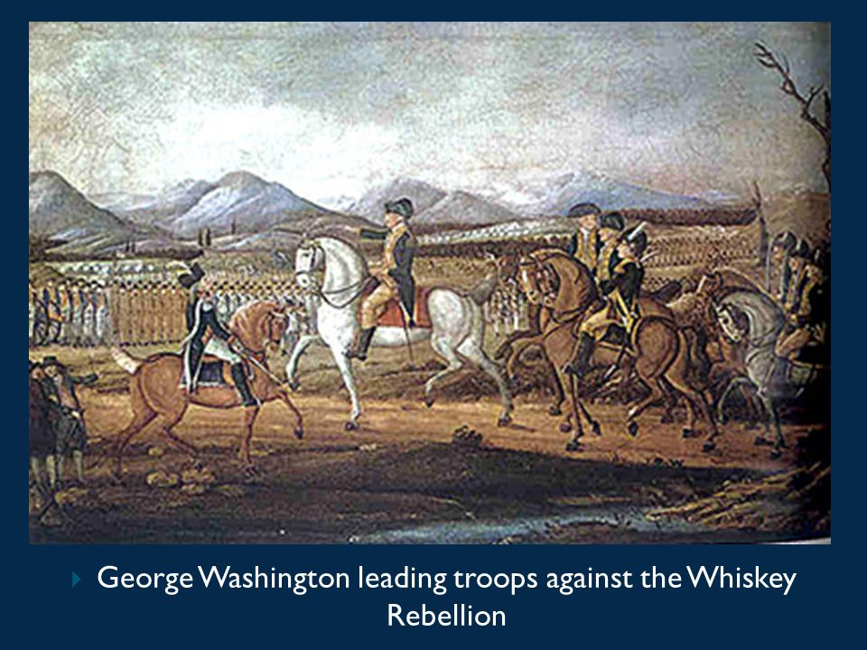 George Washington leading troops against the Whiskey Rebellion