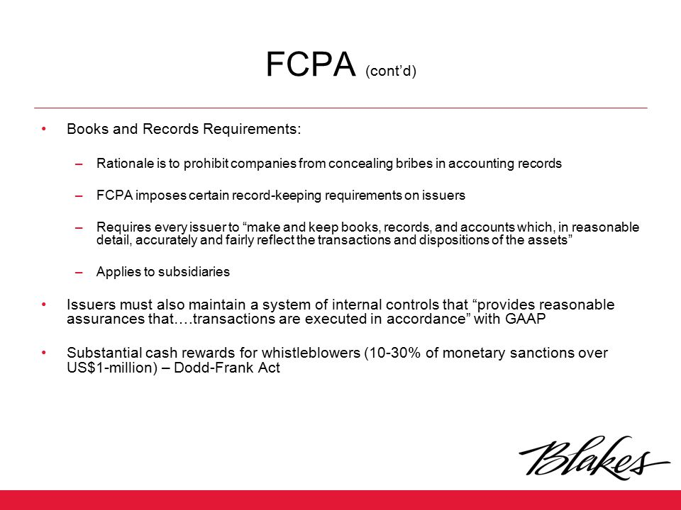 FCPA (cont'd) Books and Records Requirements: