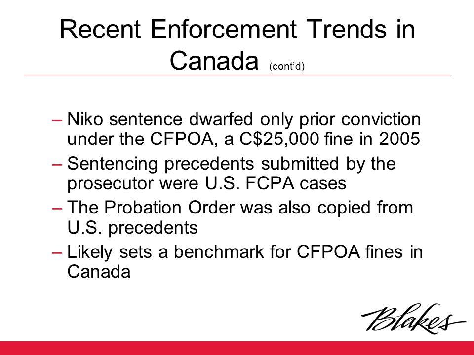 Recent Enforcement Trends in Canada (cont'd)