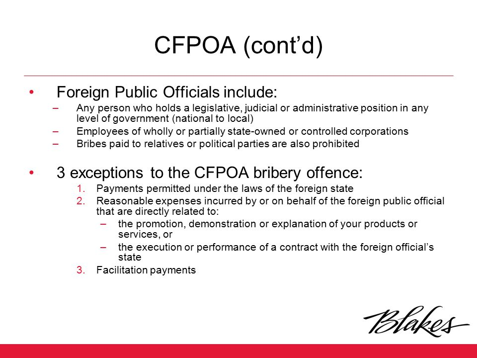 CFPOA (cont'd) Foreign Public Officials include: