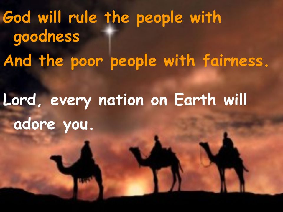 God will rule the people with goodness