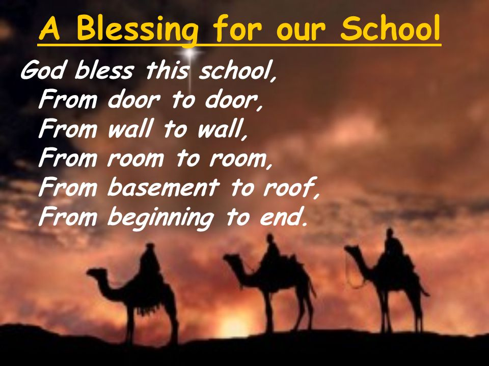 A Blessing for our School
