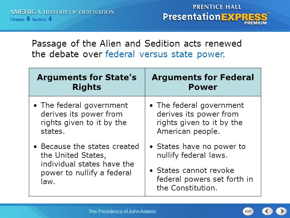 Arguments for State's Rights Arguments for Federal Power
