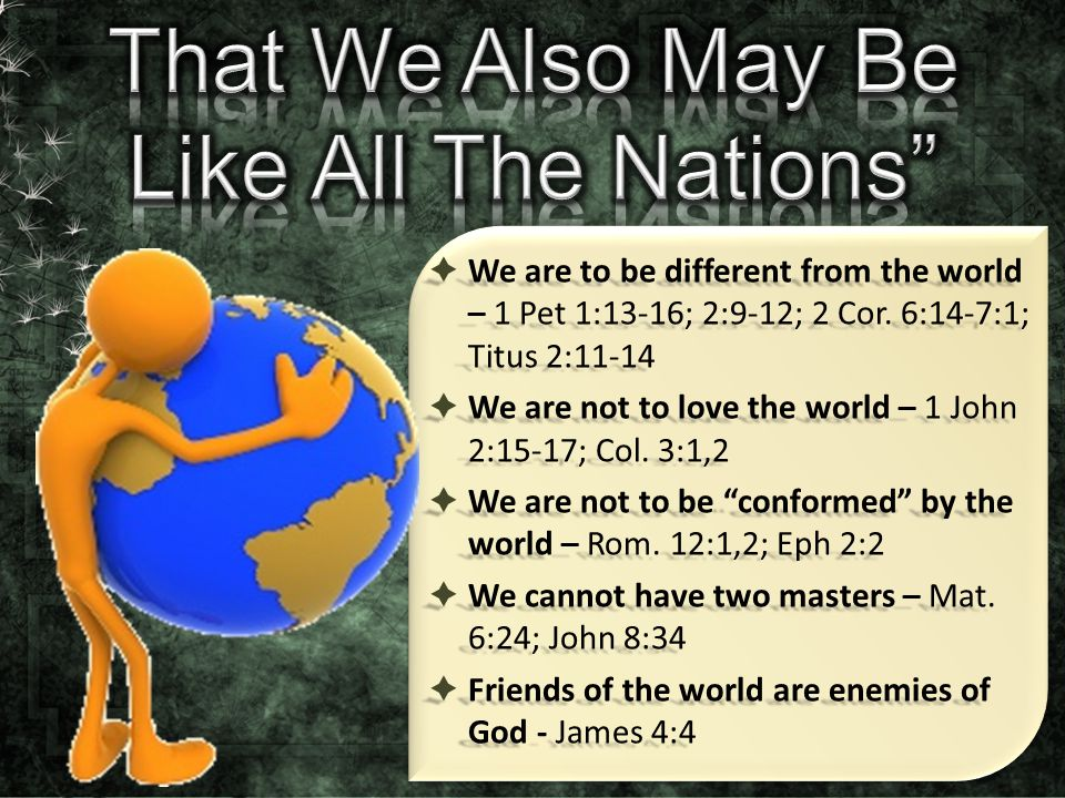 That We Also May Be Like All The Nations