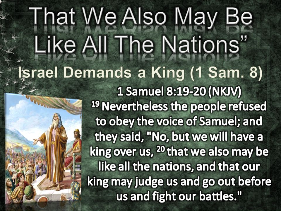 Israel Demands a King (1 Sam. 8)