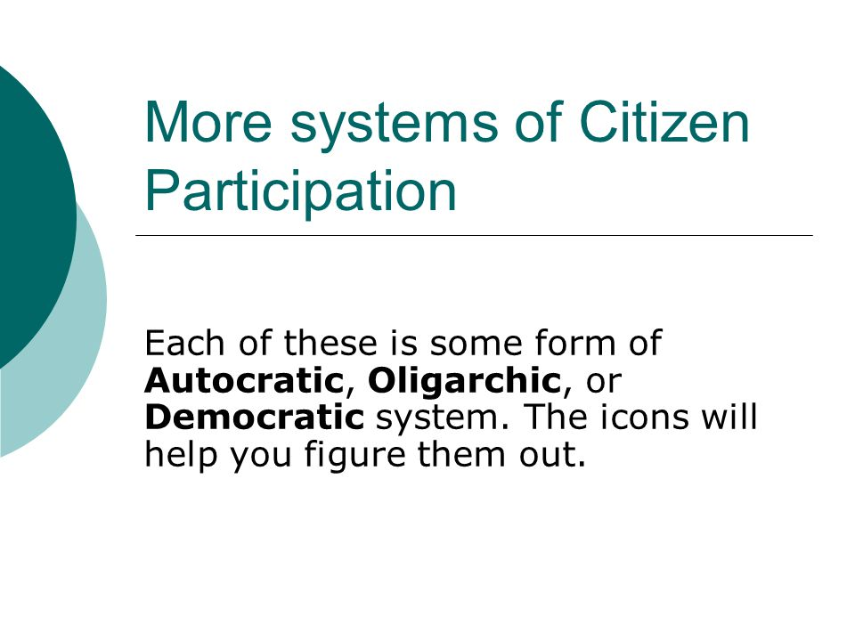 More systems of Citizen Participation