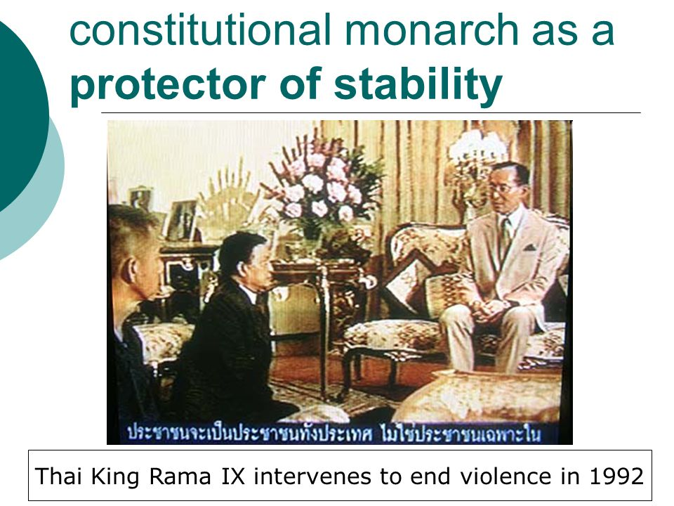 constitutional monarch as a protector of stability