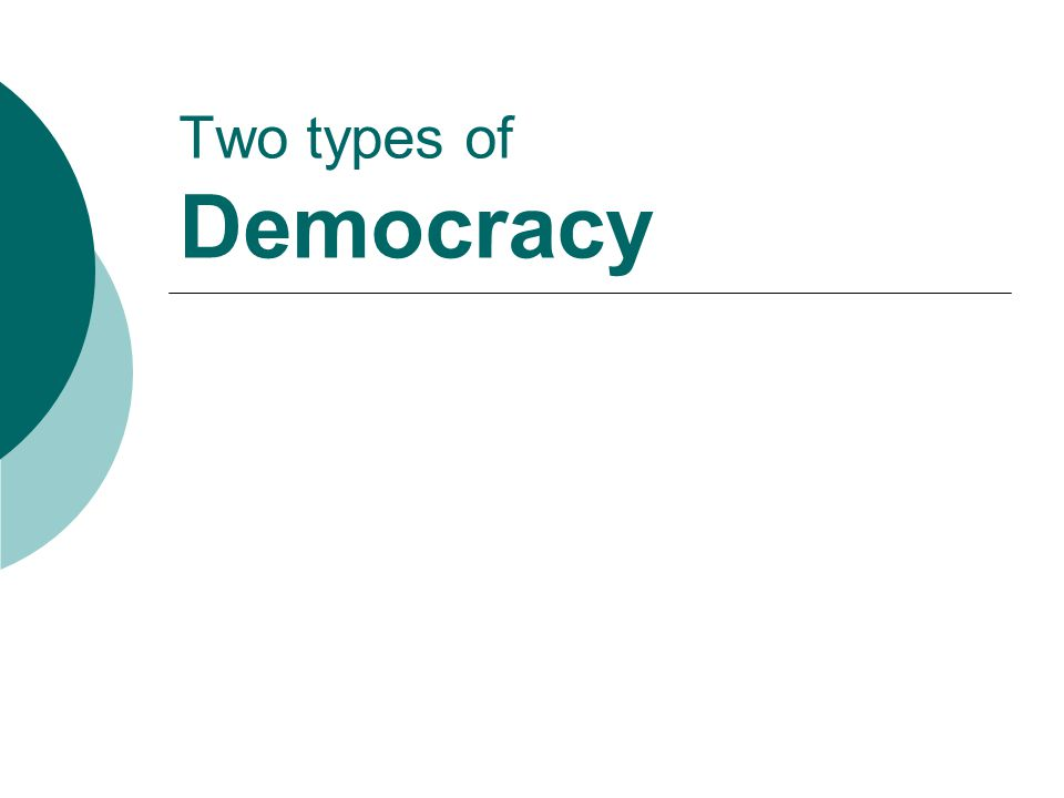 Two types of Democracy