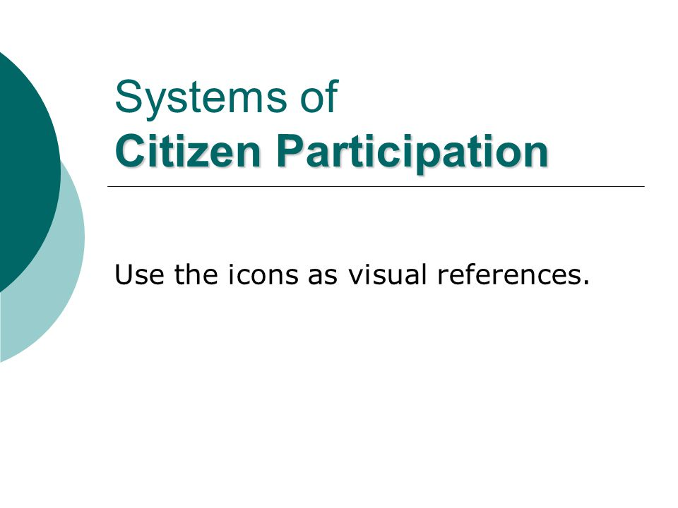 Systems of Citizen Participation