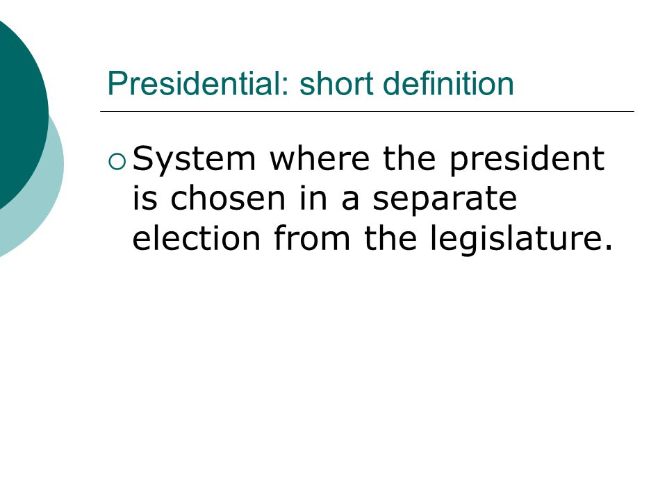 Presidential: short definition