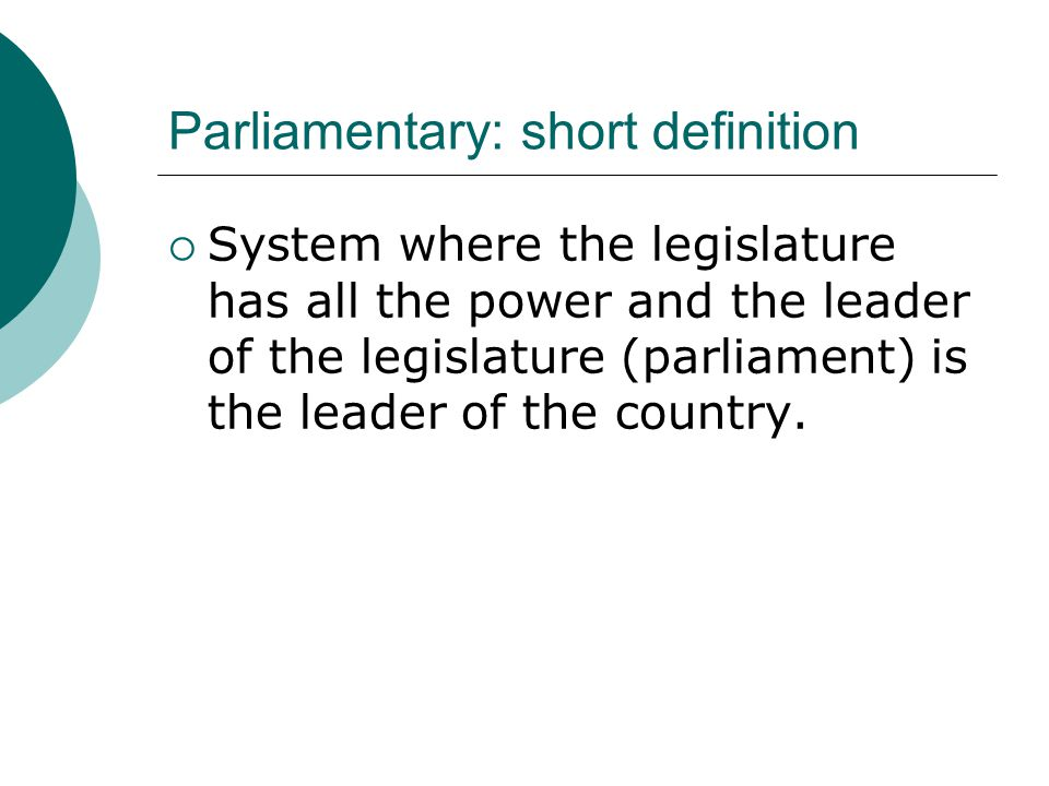 Parliamentary: short definition