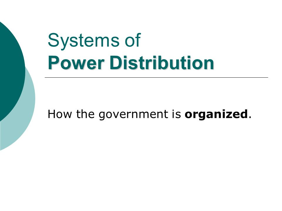 Systems of Power Distribution