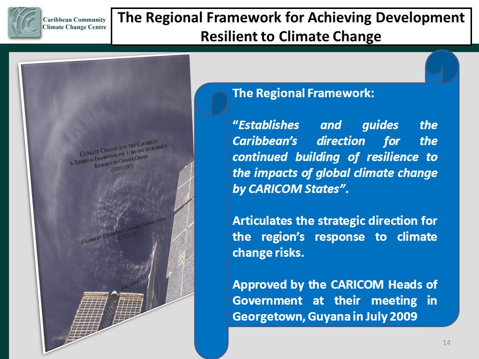 The Regional Framework for Achieving Development Resilient to Climate Change