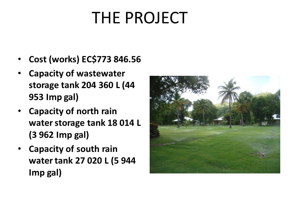 THE PROJECT Cost (works) EC$773 846.56