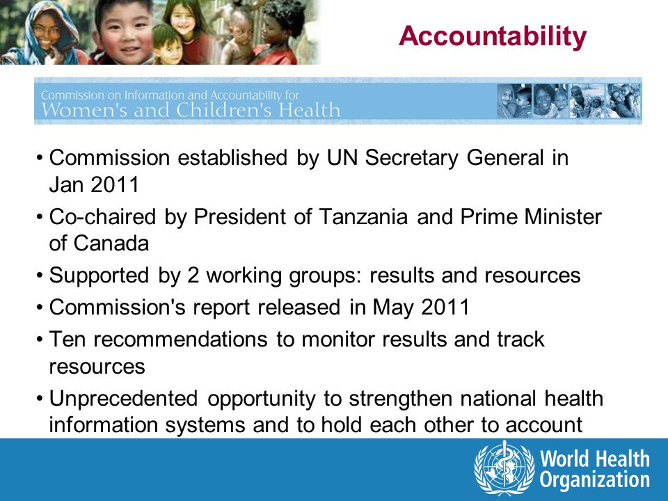 Accountability Commission established by UN Secretary General in Jan 2011. Co-chaired by President of Tanzania and Prime Minister of Canada.