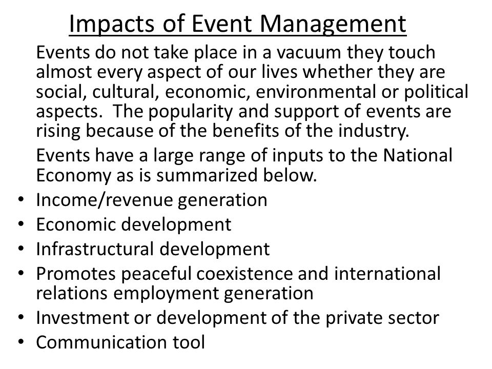 Impacts of Event Management