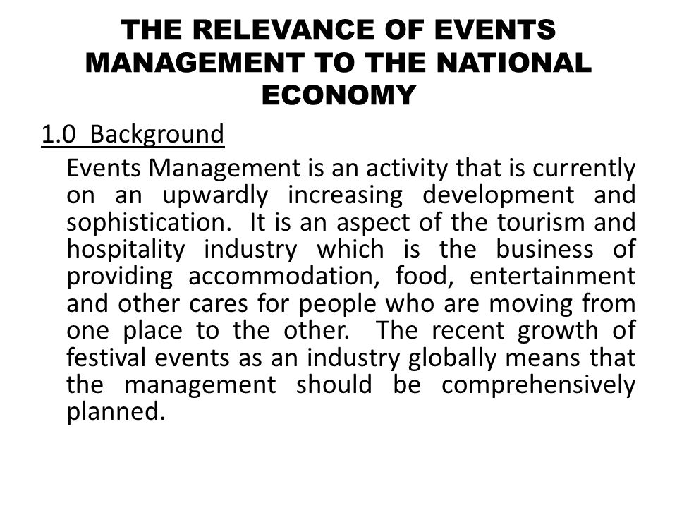 THE RELEVANCE OF EVENTS MANAGEMENT TO THE NATIONAL ECONOMY