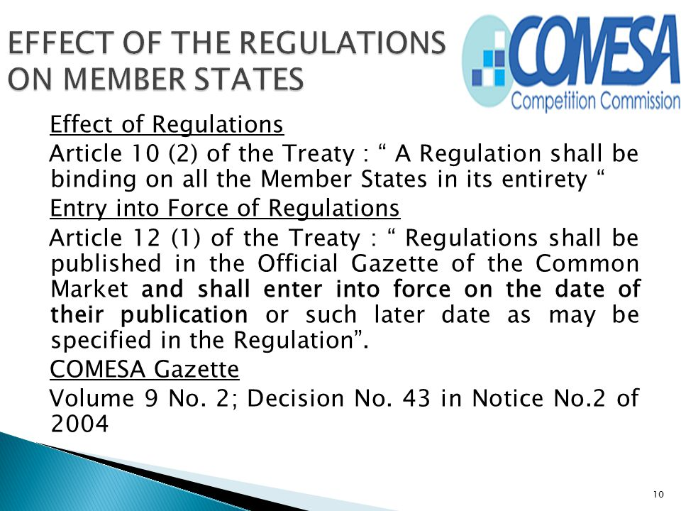 EFFECT OF THE REGULATIONS ON MEMBER STATES