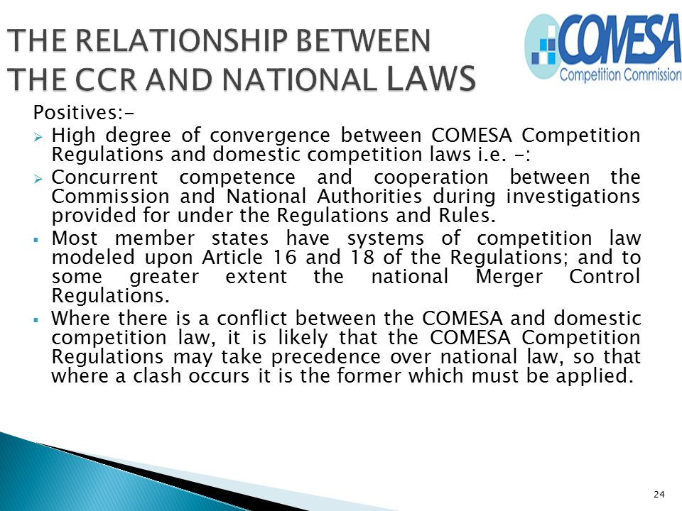 THE RELATIONSHIP BETWEEN THE CCR AND NATIONAL LAWS