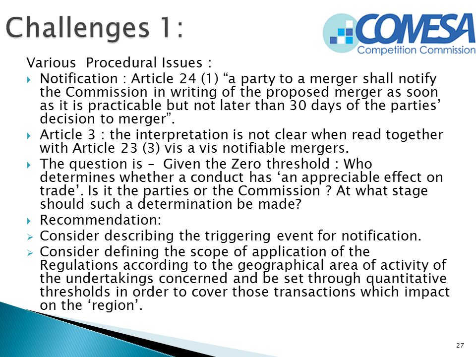 Challenges 1: Various Procedural Issues :