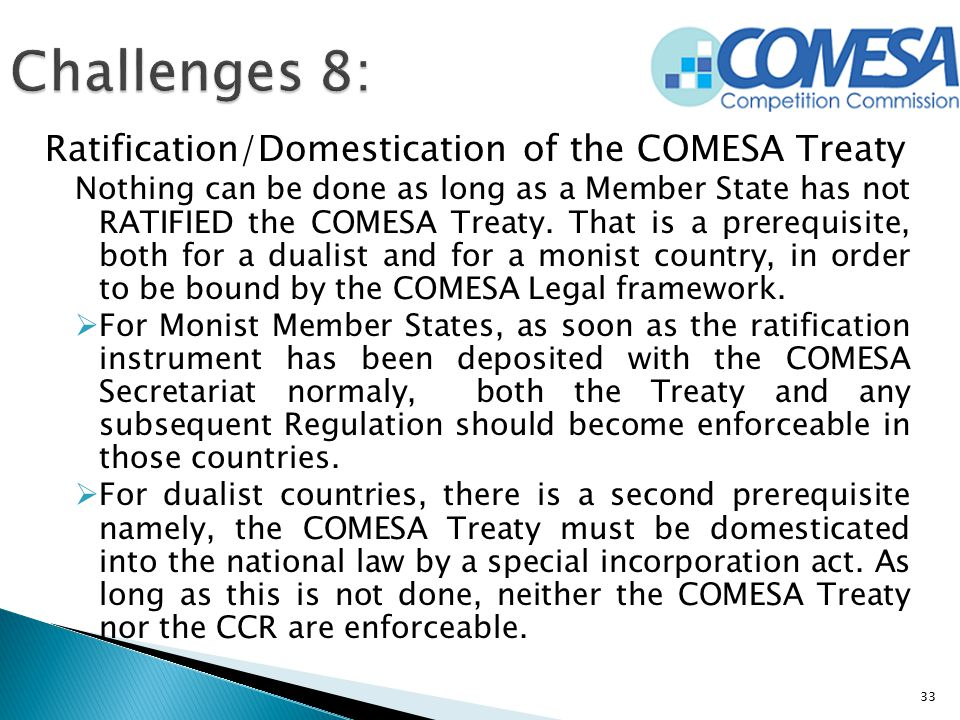 Challenges 8: Ratification/Domestication of the COMESA Treaty
